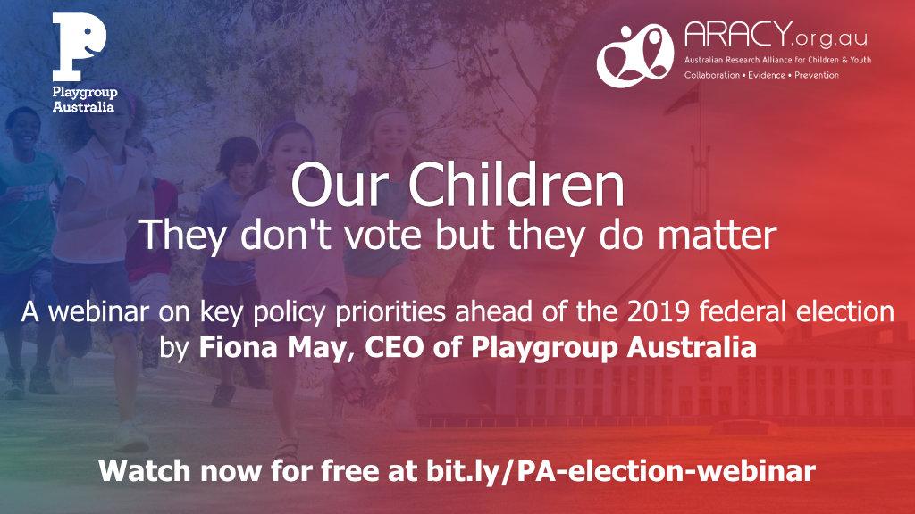 Election Asks 2019 – Playgroup Australia